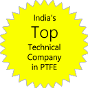 India's Top Technical Company in PTFE